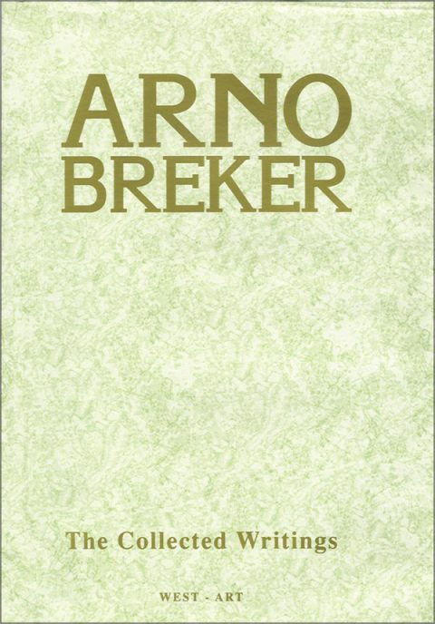 Arno Breker - The collected writings