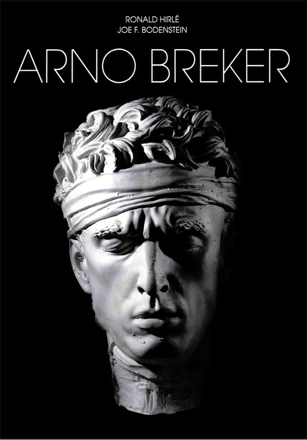 Arno Breker - Skulpturen und Architektur